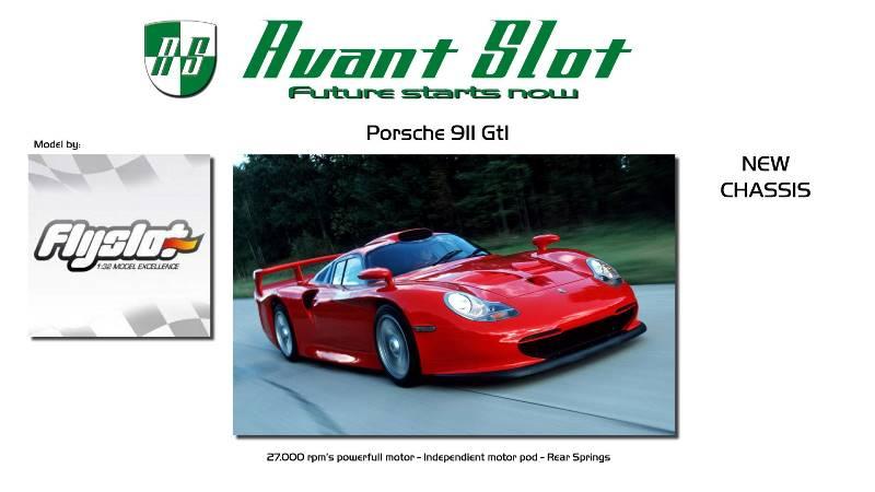 Avant Slot Porsche 911 GT1 FlySlot et nouveau chassis